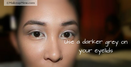 Apply a medium dark grey on your eyelids and don't forget your brow bone!