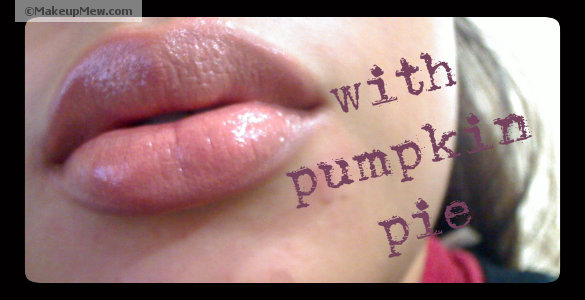 Pumpkin Pie on my lips.